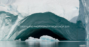 Greenland Photography Expedition 2019
