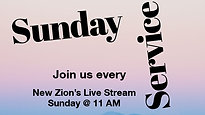 New Zion's 11am Service: 10/25/20