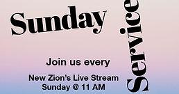 New Zion's 11am Service: 10/25/20