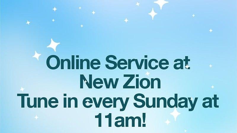 New Zion's Online Service 03/29/20