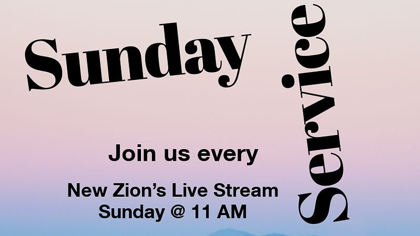 New Zion's 11:00a Worship Experience- 11/29/2020