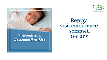 Replay visioconférence sommeil 0-5 ans