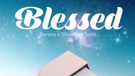 Blessed! – Week 3