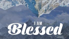 Blessed! – Week 1