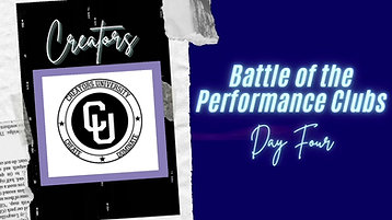Battle of the Performance Clubs Day Four : Creators