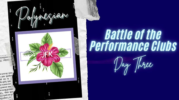 Battle of the Performance Clubs Day Three : Polynesian