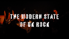 The Modern State of UK Rock TEASER