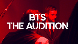 BTS The Audition