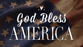 07/11/21 God Bless America