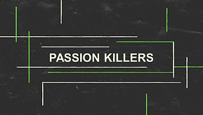 02/14/21 Passion Killers