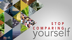04/11/21 Stop Comparing Yourself