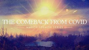 03/07/2021 The Comeback from Covid