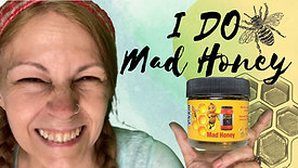 I Do Mad Honey