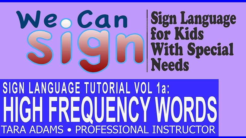 We Can Sign Vol 1a High Frequency Words