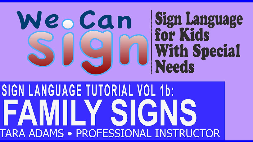 We Can Sign Vol 1b Family Signs