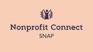 Nonprofit Connect: SNAP