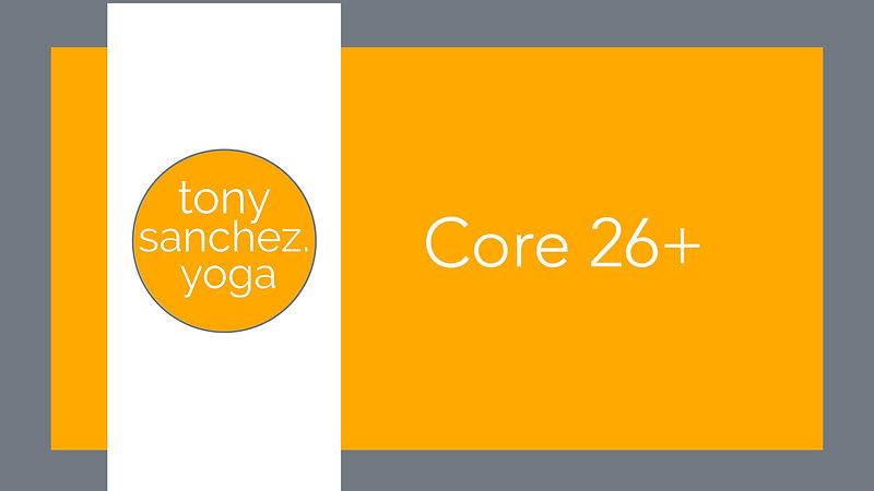 Core 26+ FREE