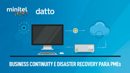 Datto  |  Business Continuity e Disaster Recovery para PMEs