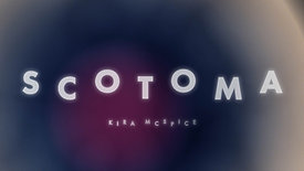 Kira Mcspice - Scotoma