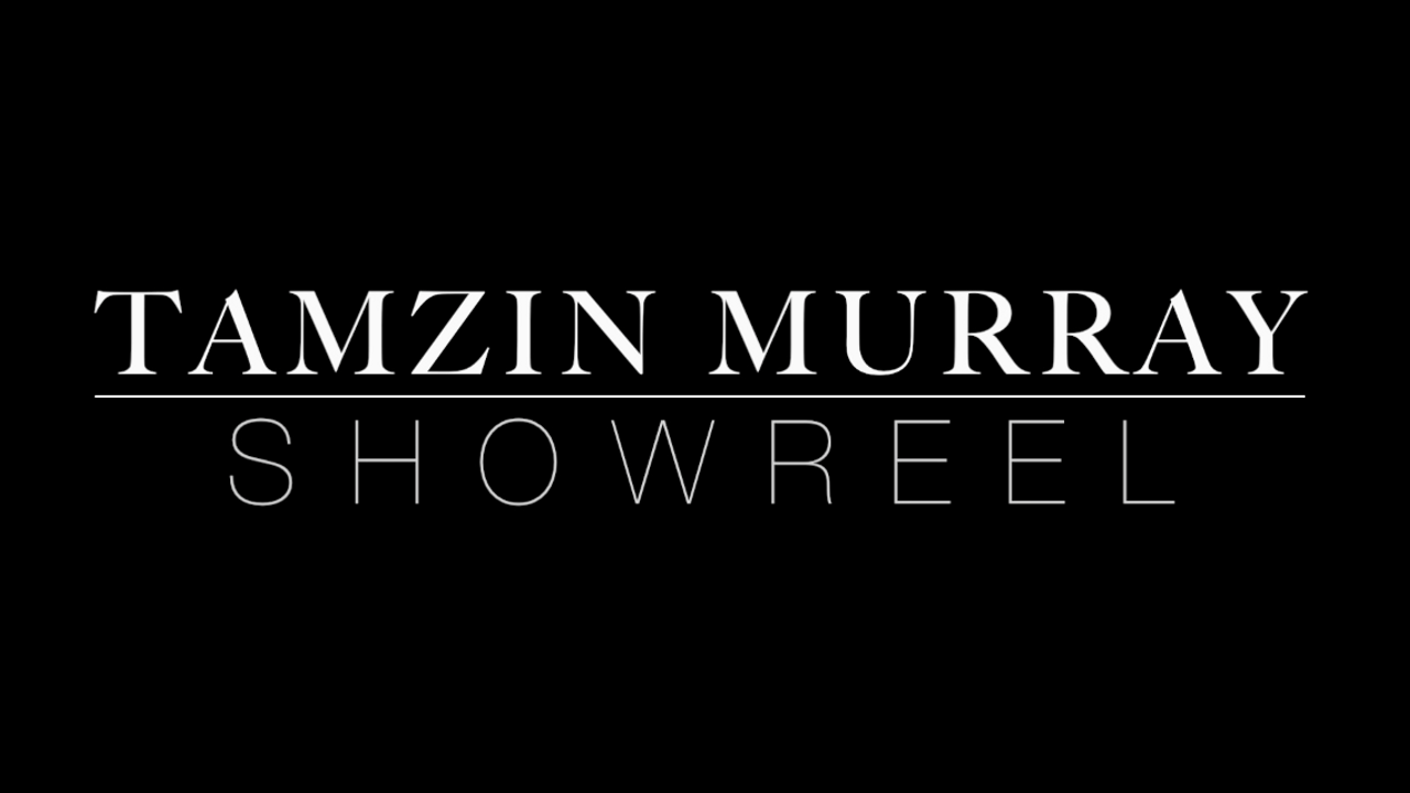 Tamzin Murray | Showreel 18