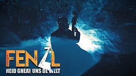 Heid gheat uns de Welt – FENZL HD