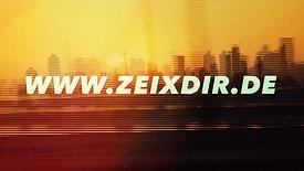 ZEIX DIR! – Trailer