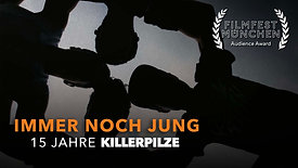 KILLERPILZE - 15 Jahre IMMER NOCH JUNG - Film -  Promo Teaser (subtitled)