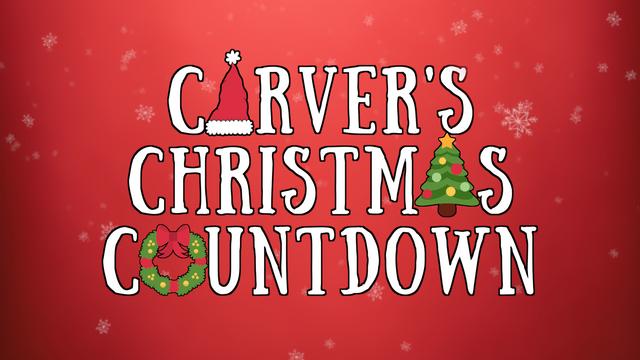 """Carver's Christmas Countdown"" Bumper"