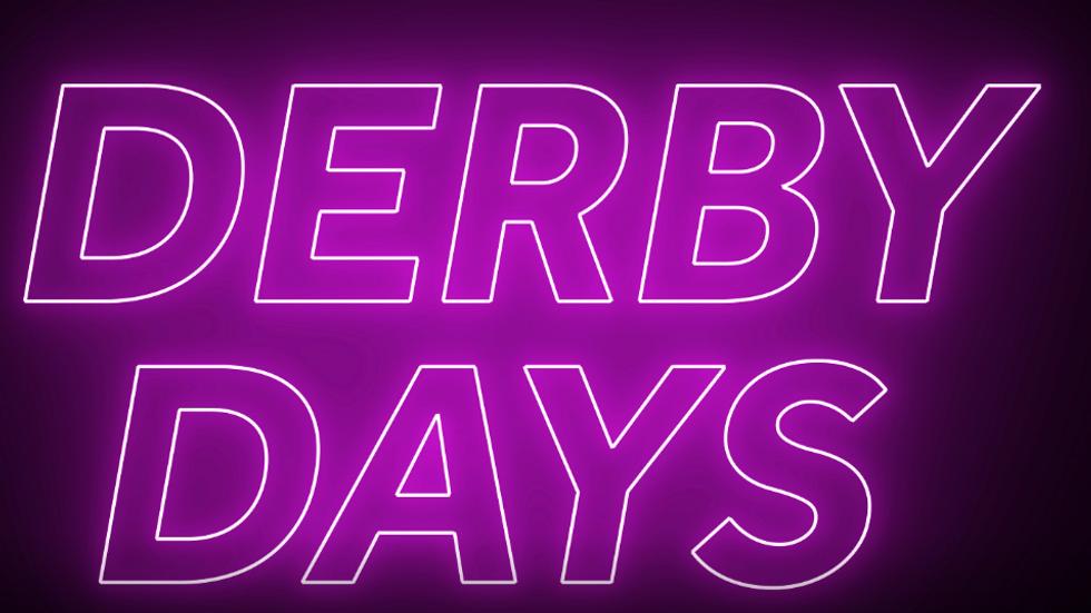 Derby Days - RUN