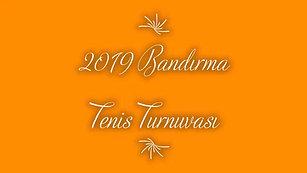2019 Bandırma Tenis Turnuvası