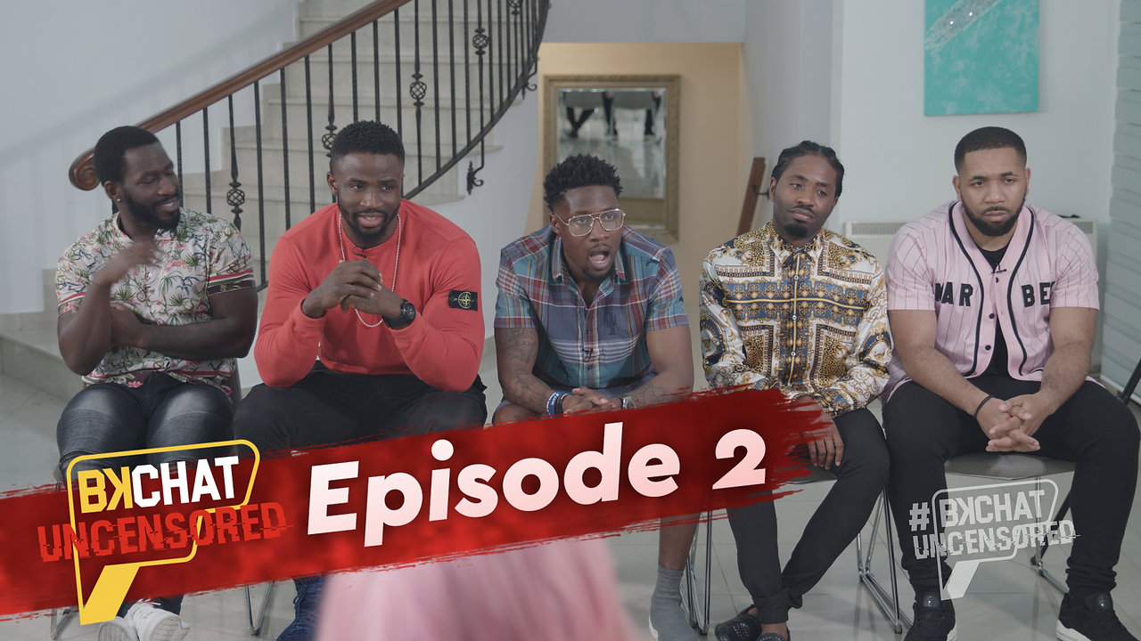 BKChat Uncensored Episode 2