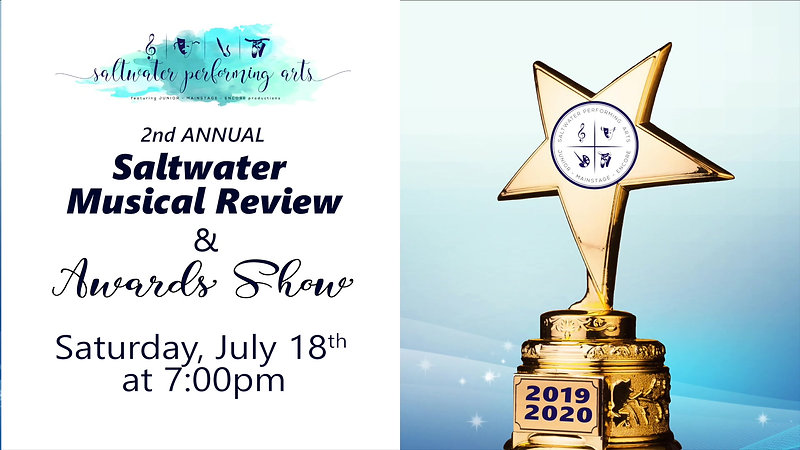 2019-2020 Saltwater Performing Arts Musical Review and Award Show