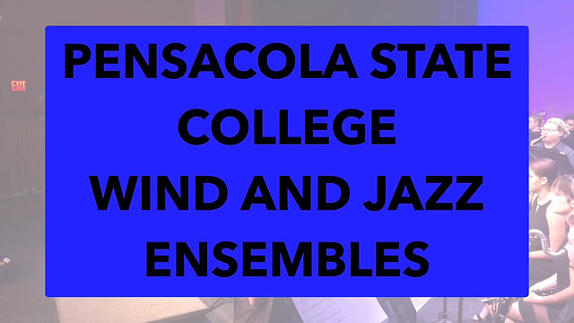 Pensacola State College Wind and Jazz Ensembles