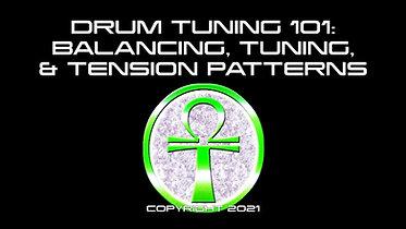 Drum Tuning 101: Balancing, Tuning, & Tension Patterns