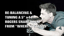 TUNING A 5 x 14 SNARE DRUM FROM WHERE IT STANDS