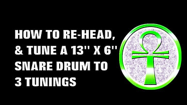HOW TO REHEAD AND TUNE A 13 X 6 SNARE DRUM TO 3 TUNINGS KS COM 1080 - HD 1080p