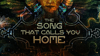 THE SONG THAT CALLS YOU HOME - Teaser