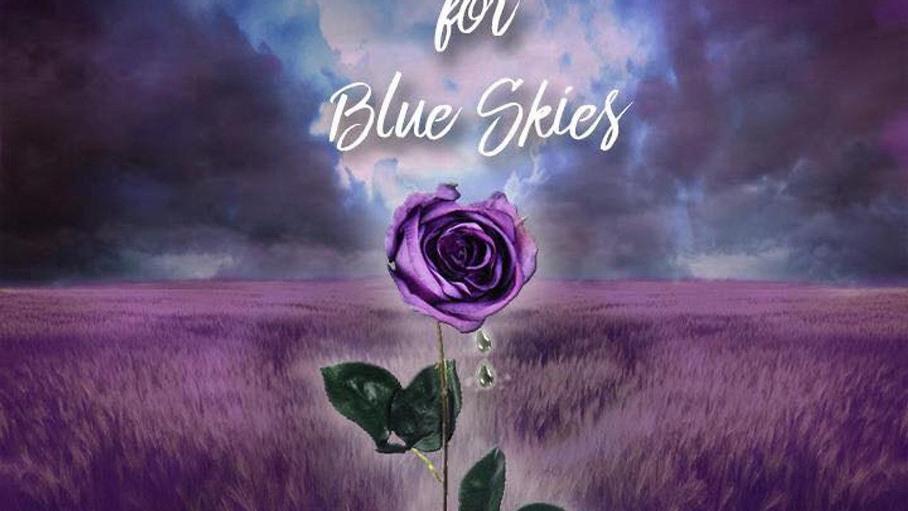 Purple Cries for Blue Skies