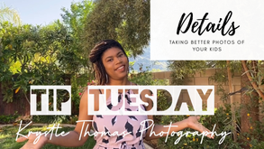 Tip Tuesday | Details | May 5 2020