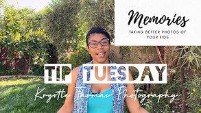 Tip Tuesday | Memories | May 12 2020