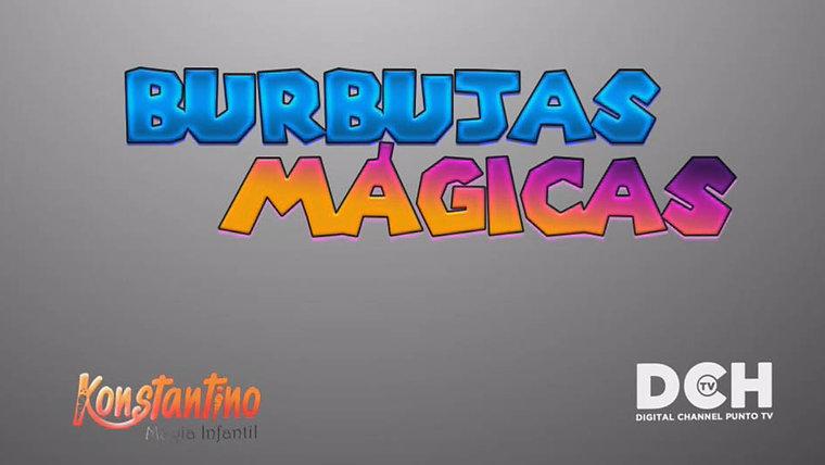 Burbujas Mágicas