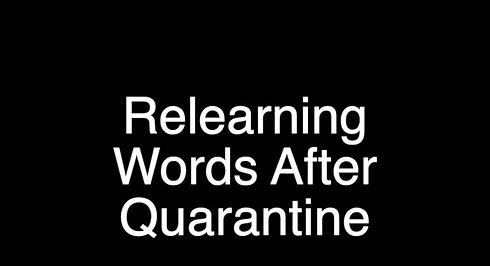 Relearning Words After Quarantine