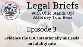 Episode 3 - Evidence CDC intentionally misleads on fatality rate