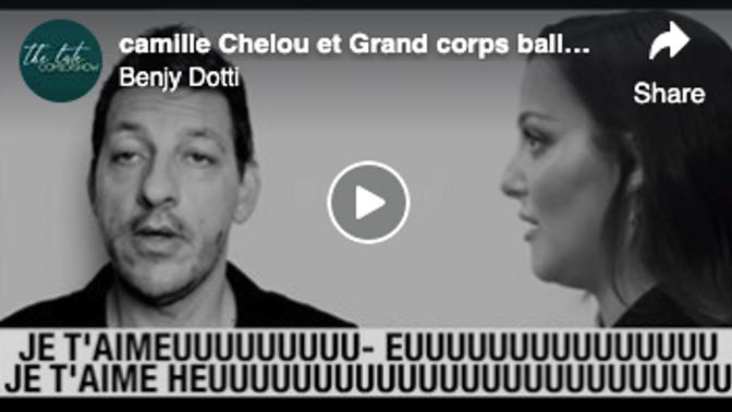 camille Chelou et Grand corps ballade