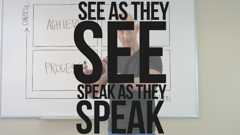 See As They See Speak As They Speak