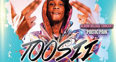 UpNex LIVE Presents Toosii