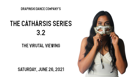 The Catharsis Series 3.2 - The Virtual Viewing