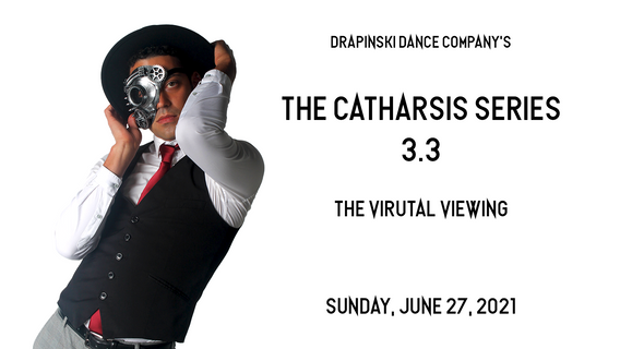 The Catharsis Series 3.3 - The Virtual Viewing