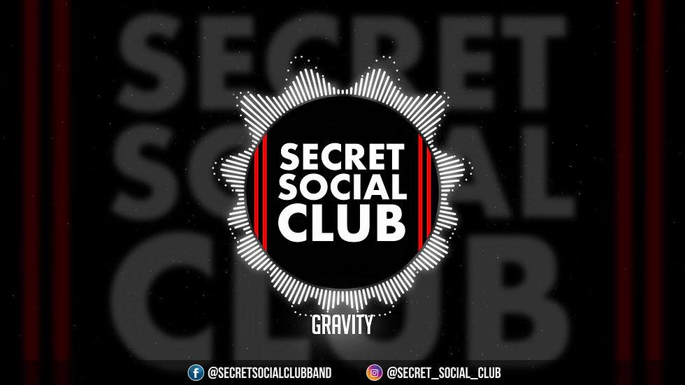 Secret Social Club - GRAVITY