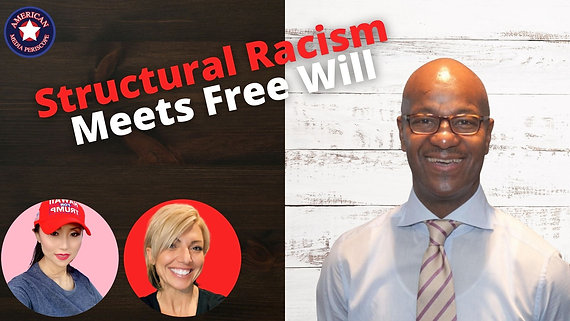 3/12/2021 | 5:00 PM | Freedom Friday at Five | Structural Racism Meets Free Will